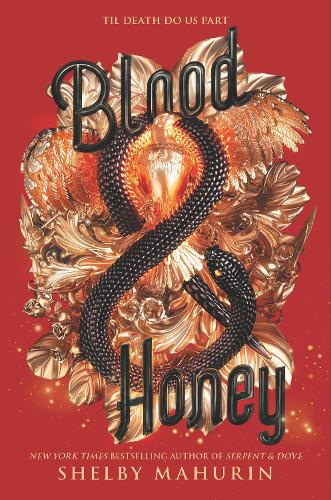 Blood & Honey - Serpent & Dove 2 (Hardback)