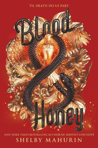 Blood & Honey - Serpent & Dove 2 (Paperback)