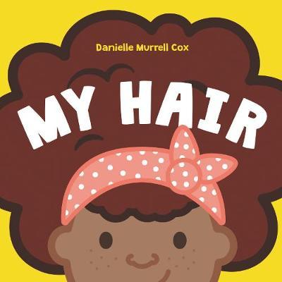 My Hair (Board book)