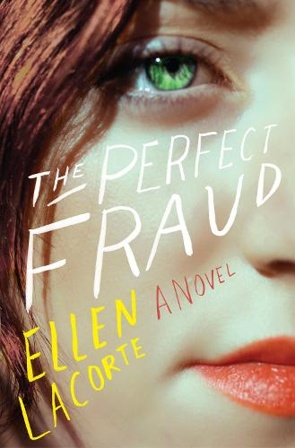 The Perfect Fraud: A Novel (Hardback)