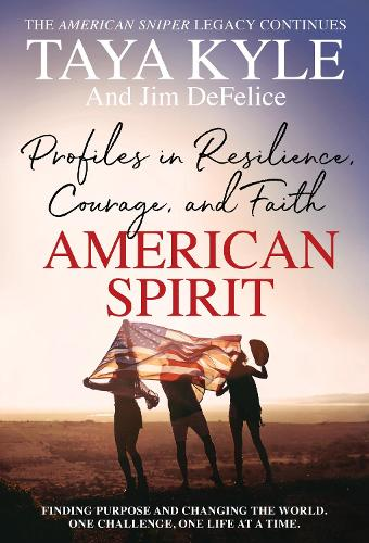 American Spirit: Profiles in Resilience, Courage, and Faith [Large Print] (Paperback)