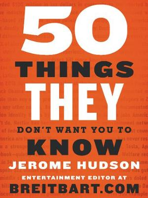 50 Things They Don't Want You to Know (Paperback)