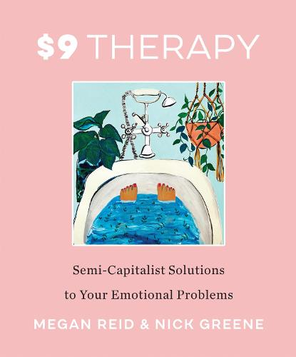 $9 Therapy: Semi-Capitalist Solutions to Your Emotional Problems (Paperback)