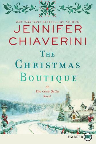 The Christmas Boutique [Large Print] - The Elm Creek Quilts (Paperback)