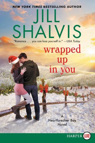 Wrapped Up In You [Large Print] - Heartbreaker Bay 08 (Paperback)