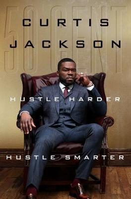 Hustle Harder, Hustle Smarter (Hardback)