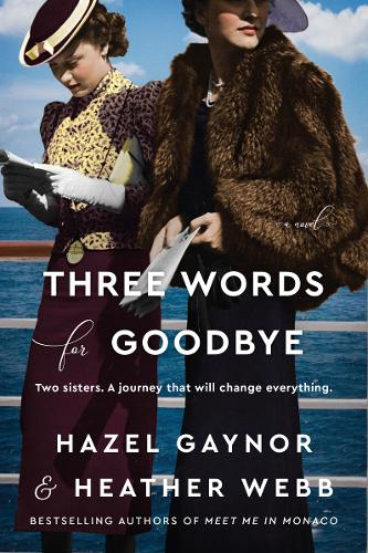 Three Words for Goodbye: A Novel (Paperback)