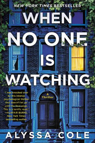 When No One Is Watching: A Thriller (Paperback)