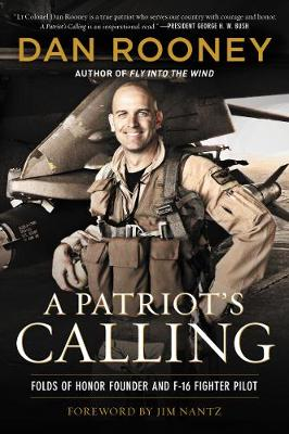 A Patriot's Calling: My Life as an F-16 Fighter Pilot (Paperback)