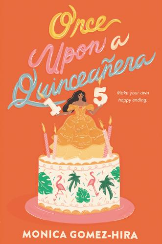 Once Upon a Quinceanera (Hardback)
