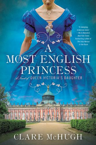 A Most English Princess: A Novel of Queen Victoria's Daughter (Paperback)