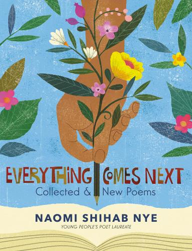 Everything Comes Next: Collected and New Poems (Hardback)
