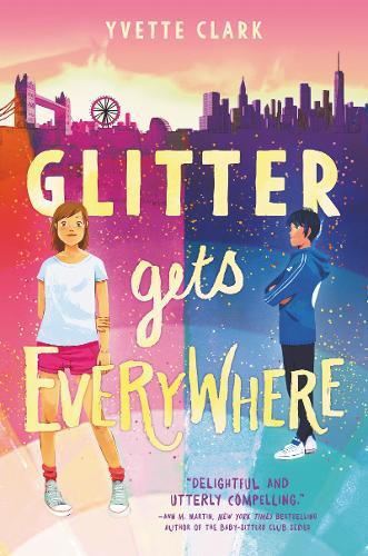 Glitter Gets Everywhere (Hardback)