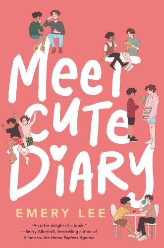 Meet Cute Diary by Emery Lee | Waterstones