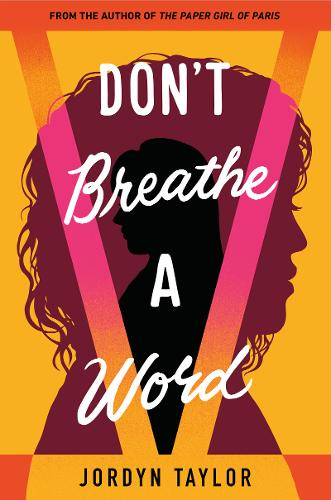 Don't Breathe a Word (Hardback)