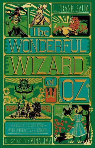 The Wonderful Wizard of Oz Interactive (MinaLima Edition): (Illustrated with Interactive Elements) (Hardback)