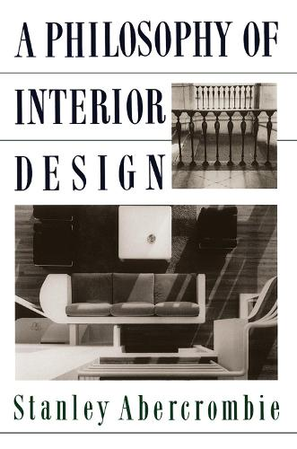 A Philosophy Of Interior Design (Paperback)