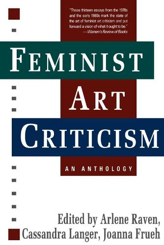 Feminist Art Criticism: An Anthology (Paperback)