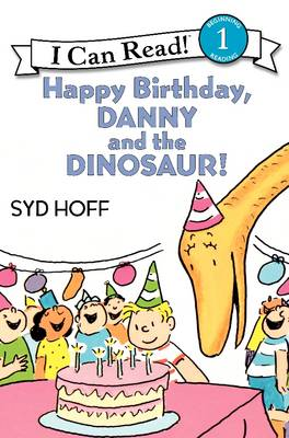 Happy Birthday, Danny and the Dinosaur! - I Can Read Level 1 (Paperback)