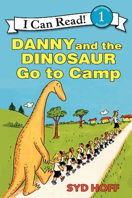 Danny and the Dinosaur Go to Camp - I Can Read Level 1 1 (Paperback)