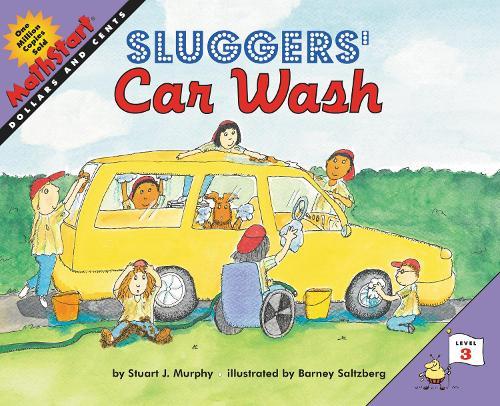 Sluggers' Car Wash - MathStart 3 (Paperback)