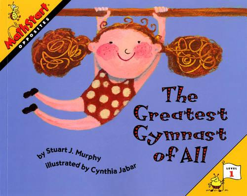 The Greatest Gymnast of All - MathStart 1 (Paperback)