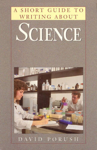 A Short Guide to Writing About Science (Hardback)