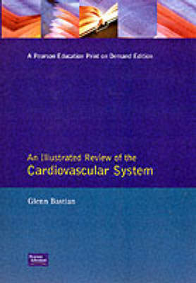 An Illustrated Review of Anatomy and Physiology: The Cardiovascular System (Paperback)