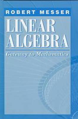 Linear Algebra: Gateway to Mathematics (Hardback)