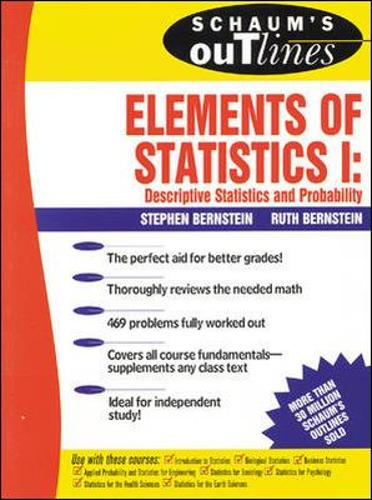 Schaum's Outline of Elements of Statistics I: Descriptive Statistics and Probability (Paperback)