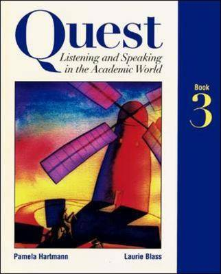 Listening and Speaking in the Academic World: Bk.3 - Quest (Paperback)