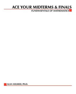 Fundamentals of Mathematics - Schaum's Midterms and Finals Series (Paperback)
