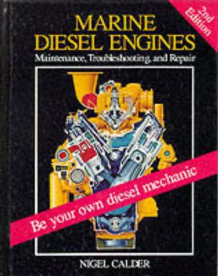 Marine Diesel Engines: Maintenance, Troubleshooting, and Repair (Hardback)