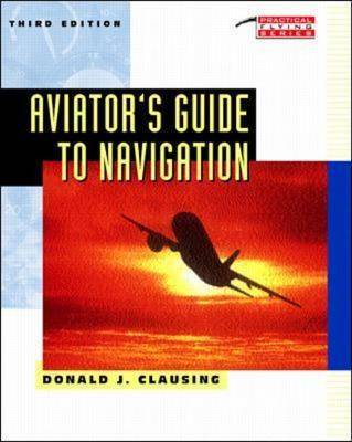Aviator's Guide to Navigation - Practical Flying S. (Paperback)