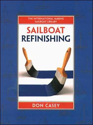 Sailboat Refinishing (Hardback)