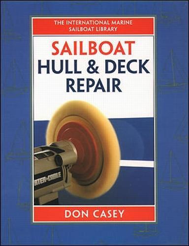 Sailboat Hull and Deck Repair (Hardback)