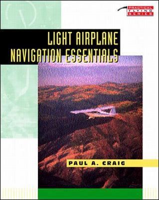 Light Airplane Navigation Essentials (Paperback)