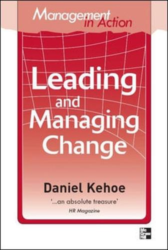 Management in Action: Leading And Managing Change (Paperback)