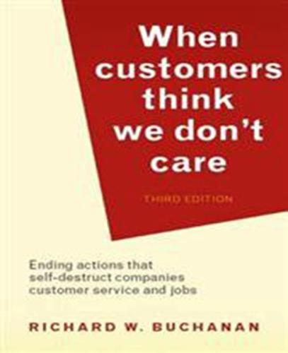 When Customers Think We Don't Care (Paperback)