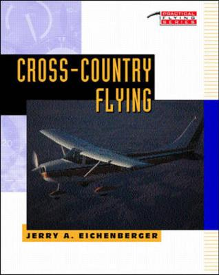 Cross-country Flying - Practical Flying S. (Paperback)