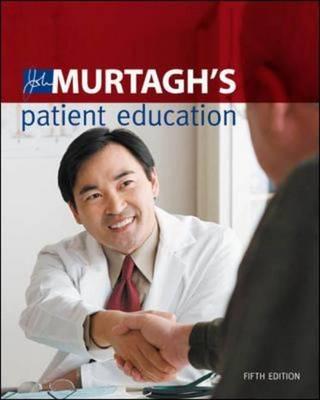 John Murtagh's Patient Education (Paperback)