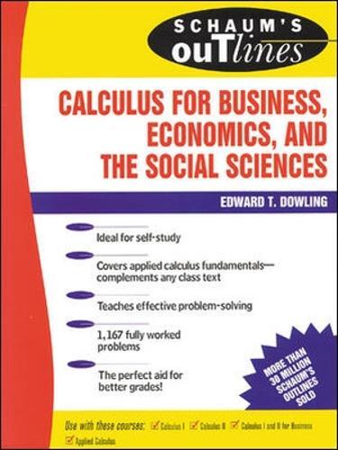 Schaum's Outline of Calculus for Business, Economics, and The Social Sciences (Paperback)