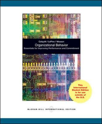 Organizational Behavior: Essentials for Improving Performance and Commitment (Paperback)