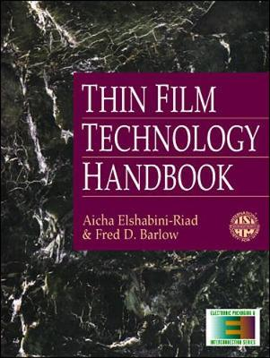 Thin Film Technology Handbook - Electronic Packaging and Interconnection (Hardback)