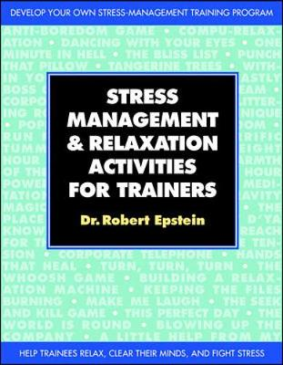 Stress-management and Relaxation Activities for Trainers (Paperback)