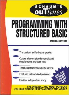 Schaum's Outline of Programming with Structured BASIC - Schaum S. (Paperback)
