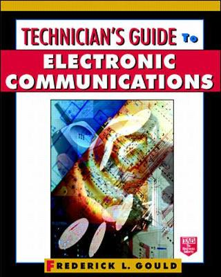 Technician's Guide to Electronic Communications (Paperback)