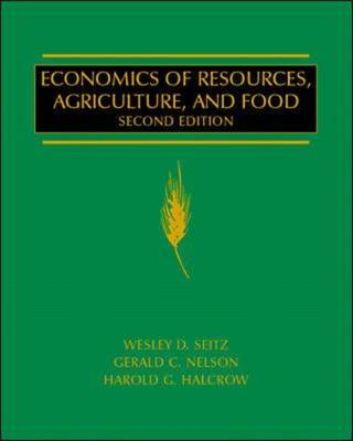 Economics of Resources, Agriculture and Food - McGraw-Hill Series in Agricultural Economics (Hardback)