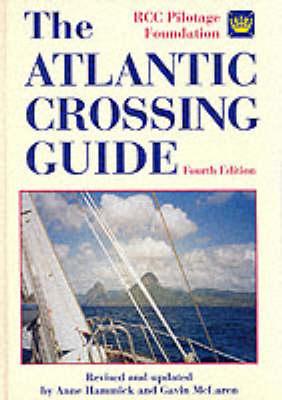 The Atlantic Crossing Guide (Hardback)