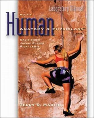 Hole's Human Anatomy and Physiology: Laboratory Manual (Spiral bound)